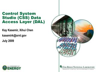 Control System Studio (CSS) Data Access Layer (DAL)