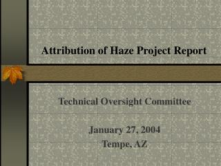 Attribution of Haze Project Report
