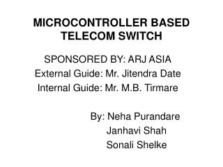 MICROCONTROLLER BASED TELECOM SWITCH