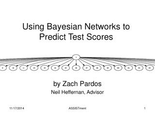 Using Bayesian Networks to Predict Test Scores