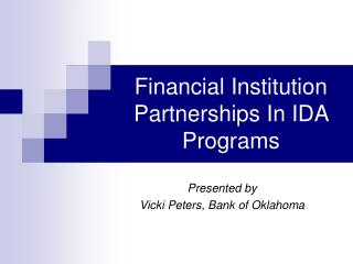 Financial Institution Partnerships In IDA Programs