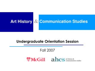 Communication Studies  Art History Undergraduate Orientation ...