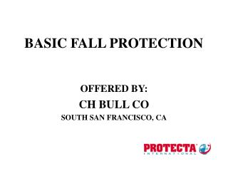 BASIC FALL PROTECTION