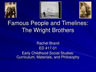 Famous People and Timelines: The Wright Brothers