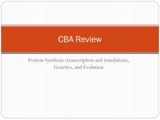 CBA Review
