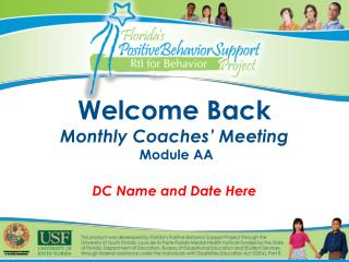 Welcome Back Monthly Coaches� Meeting  Module AA