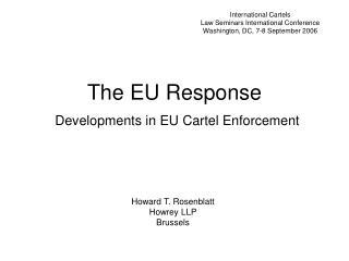 The EU Response