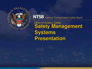 Safety Management Systems Presentation