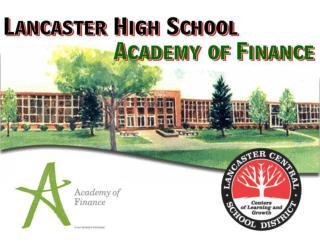 Comprehensive High School   Suburb of Buffalo, NY  2100 students  3 Career Academies (1 NAF)