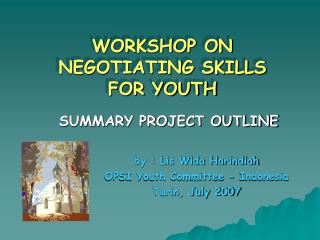 WORKSHOP ON NEGOTIATING SKILLS  FOR YOUTH