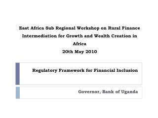 Regulatory Framework for Financial Inclusion