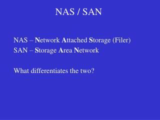 NAS / SAN