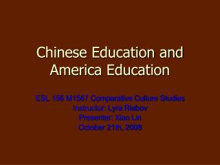 Chinese Education and America Education