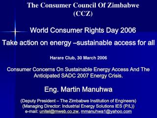 The Consumer Council  Of  Zimbabwe (CCZ) World Consumer Rights Day 2006