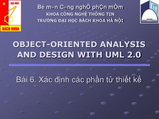 OBJECT-ORIENTED ANALYSIS AND DESIGN WITH UML 2.0