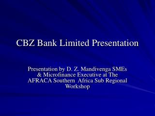 CBZ Bank Limited Presentation