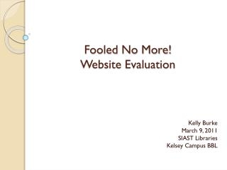 Fooled No More!  Website Evaluation