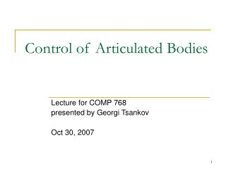 Control of Articulated Bodies