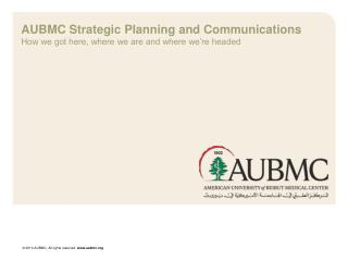 AUBMC Strategic Planning and Communications