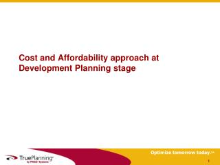 Cost and Affordability approach at Development Planning stage