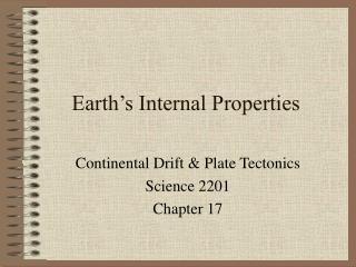 Earth s Internal Properties