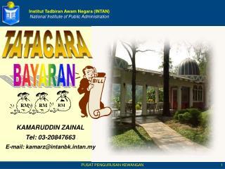 Institut Tadbiran Awam Negara (INTAN) National Institute of Public Administration