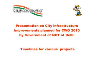 Presentation on City infrastructure  improvements planned for CWG 2010