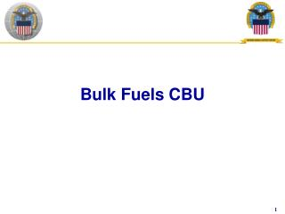 Bulk Fuels CBU