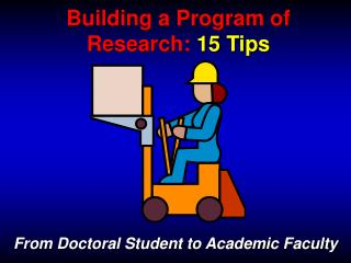 Building a Program of Research:  15 Tips