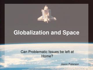 Globalization and Space