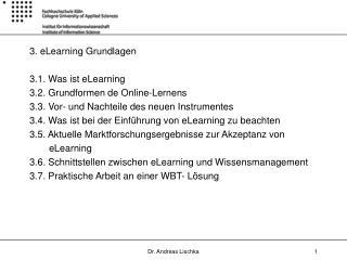 3. eLearning Grundlagen 3.1. Was ist eLearning  3.2. Grundformen de Online-Lernens