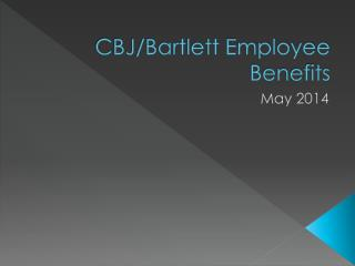 CBJ/Bartlett Employee Benefits