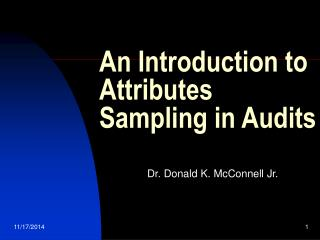 An Introduction to Attributes Sampling in Audits