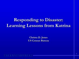 Responding to Disaster:  Learning Lessons from Katrina