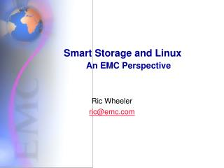 Smart Storage and Linux An EMC Perspective