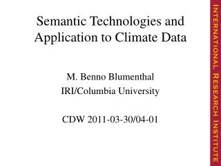 Semantic Technologies and Application to Climate Data