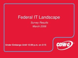 Federal IT Landscape