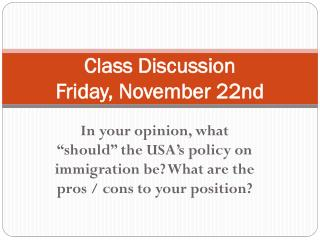 Class Discussion Friday, November 22nd