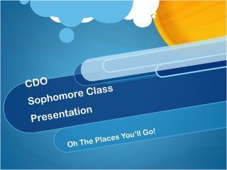 CDO  Sophomore Class Presentation