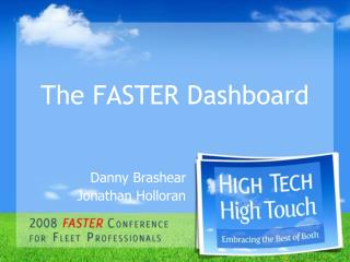 The FASTER Dashboard