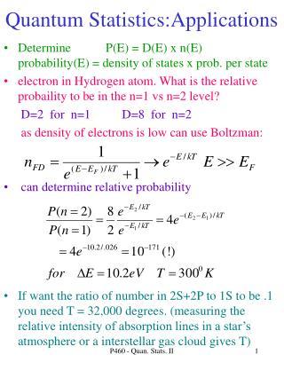 Quantum Statistics:Applications