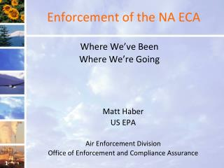 Enforcement of the NA ECA