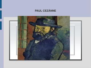 PAUL CEZÁNNE