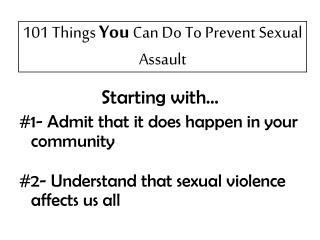 101 Things You Can Do To Prevent Sexual Assault