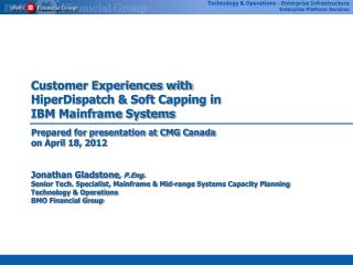 Customer Experiences with HiperDispatch & Soft Capping in IBM Mainframe Systems