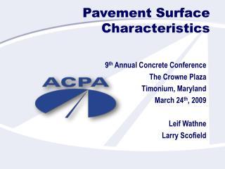 Pavement Surface Characteristics