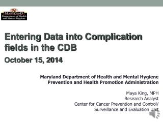Entering Data into Complication fields in the CDB October 15, 2014