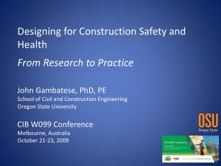 Designing for Construction Safety and Health From Research to Practice