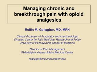 Managing chronic and breakthrough pain with opioid analgesics