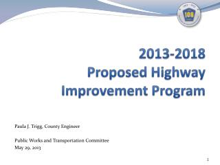 2013-2018 Proposed Highway Improvement Program